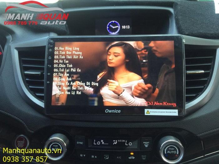 Đầu Android Ownice C500+ Cao Cấp Cho Honda CRV   Mạnh Quân Auto